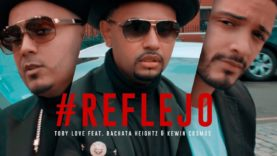 Toby Love ft. Bachata Heightz & Kewin Cosmos – Reflejo (Official Video)