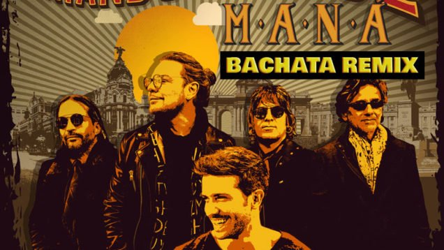 Mana-feat.-Pablo-Alborán-Rayando-El-Sol-(Bachata-Remix)
