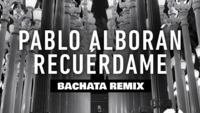Pablo-Alborán—Recuérdame-(Bachata-Remix)