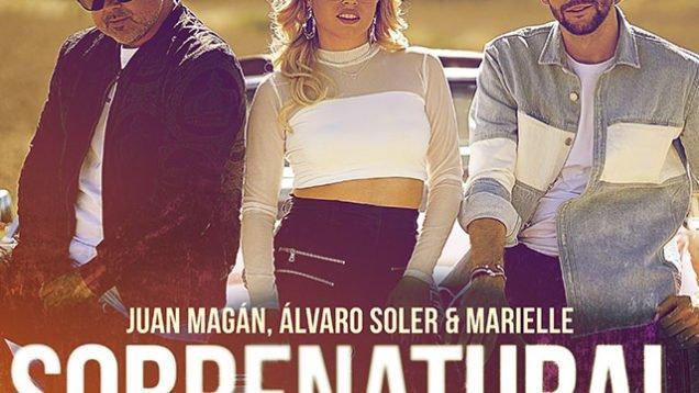 Juan Magan Alvaro Soler Marielle Sobrenatural
