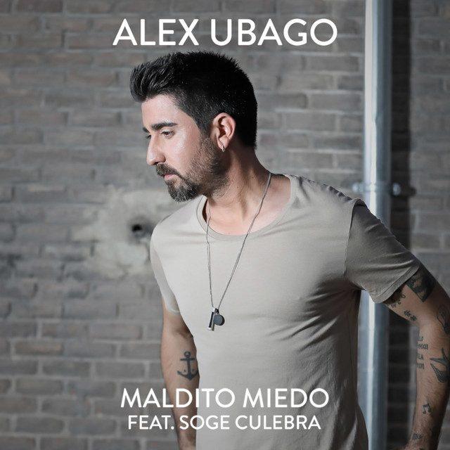 Alex Ubago feat. Soge Culebra - Maldito Miedo