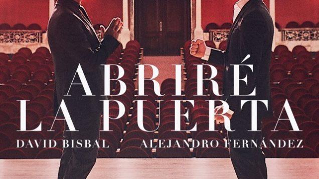 David Bisbal Y Alejandro Fernández – Abriré la puerta