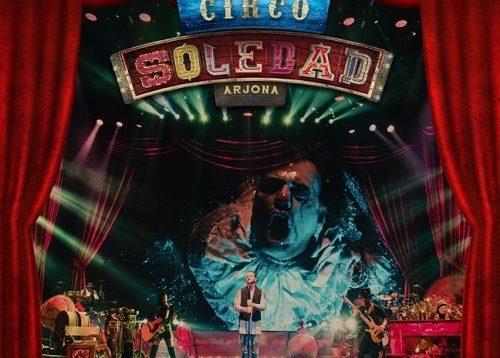 Ricardo Arjona – Circo Soledad En Vivo