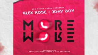 Alex Rose x Jory Boy – More More