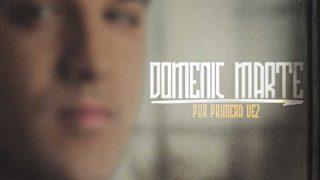 DOMENIC-MARTE-Por-Primera-Vez-COVER