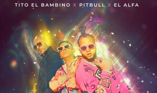 Tito El Bambino Ft Pitbull & El Alfa – Imagínate