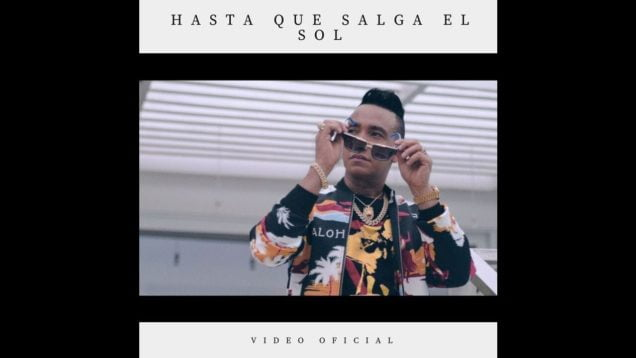 Elvis Martinez – Hasta que salga el Sol (Official Video)