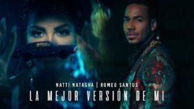 Natti Natasha x Romeo Santos – La Mejor Versión De Mi [Remix] (Official Video)