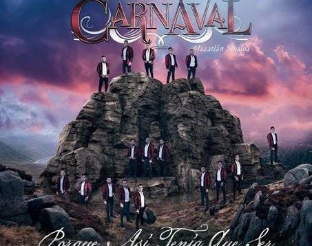 Banda Carnaval – Porque asi tiene que ser