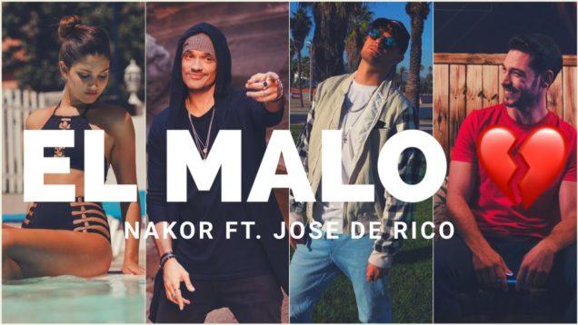 """Nakor presenta """"El Malo"""" Ft. José De Rico"""