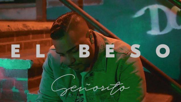 Señorito – El Beso (Official Video)
