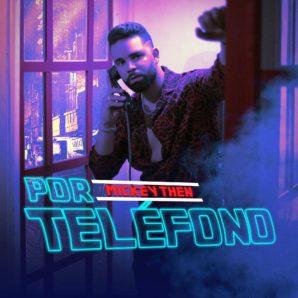 Mickey Then – Por Teléfono