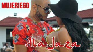 Ala Jaza – Mujeriego (Vídeo oficial)