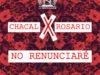Chacal x Rosario – No Renunciare