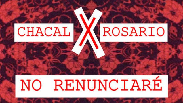 Chacal x Rosario – No Renunciare