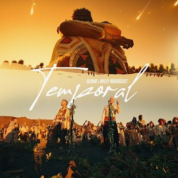 OZUNA x WILLY RODRIGUEZ – TEMPORAL