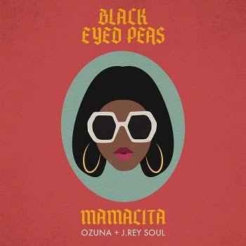 Black Eyed Peas & Ozuna – Mamacita