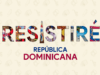 Resistire Republica Dominicana