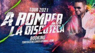 Tony Dize – A Romper La Discoteca