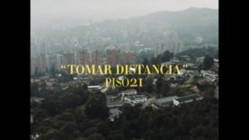 Piso 21 – Tomar Distancia (Video Oficial)