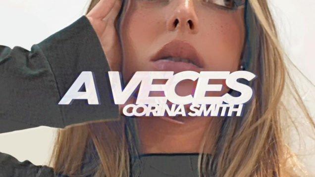 Corima Smith – A veces