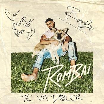 ROMBAI – TE VA DOLER