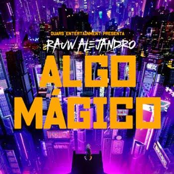 Rauw Alejandro – Algo Mágico