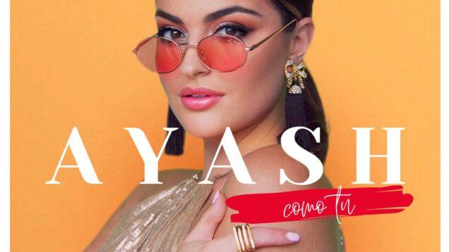 Ayash – Como Tu