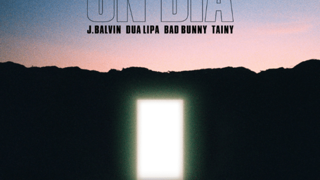 J Balvin, Dua Lipa, Bad Bunny – Un Dia (One Day)