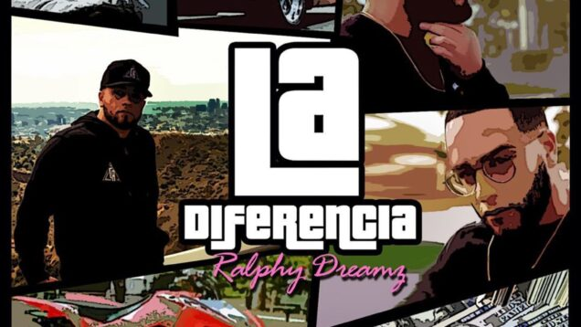 Ralphy Dreamz – La Diferencia