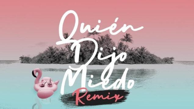 Sharlene, Lyanno, Kobi Cantillo – Quién Dijo Miedo (Remix) ft. Mike Bahía