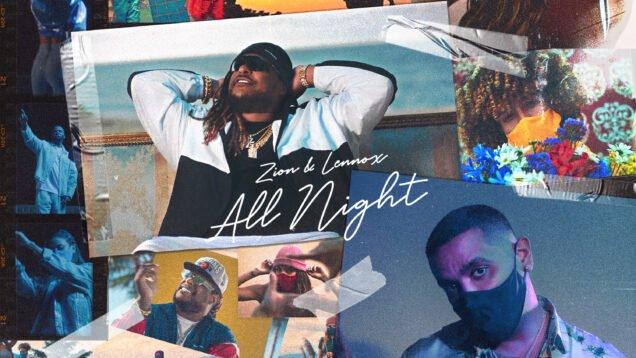 Zion y Lennox – ALL NIGHT