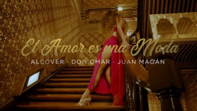 Alcover, Don Omar, Juan Magán – El Amor Es Una Moda (Official Video)
