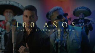 Carlos Rivera & Maluma – 100 Años (Video Oficial)