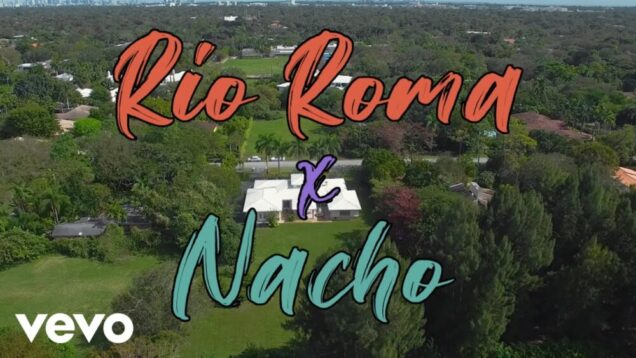 Río Roma, Nacho – Picasso (Official Video)