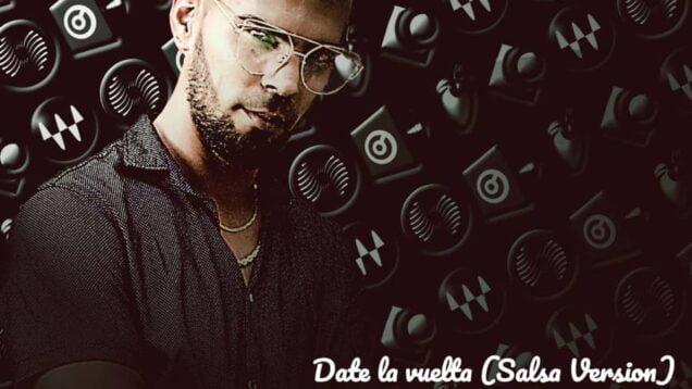 Luis Fonsi feat. Nicky Jam y Sebastián Yatra – Date la vuelta (Salsa Remix)
