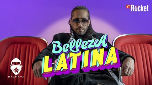 Dalmata – Belleza Latina (Video Oficial)