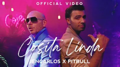 Jencarlos x Pitbull – Cosita Linda (Official Video)