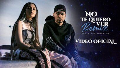 VF7 x Jay Wheeler – No Te Quiero Ver REMIX (Official Video)