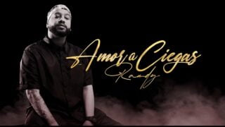 Randy – Amor a Ciegas (Video Oficial)