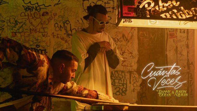 Danny Ocean x Justin Quiles – Cuántas veces (Official Music Video)