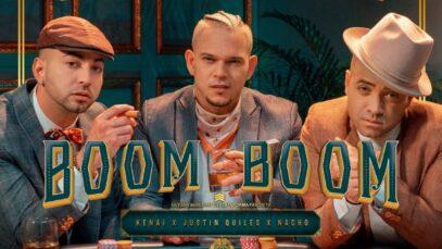 Kenai, Justin Quiles, Nacho – Boom Boom (Video Oficial)