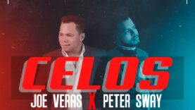 Peter Sway feat. Joe Veras – Celos (Official Video)