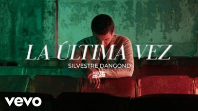 SILVESTRE DANGOND presenta el video oficial de 'LA ÚLTIMA VEZ'