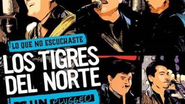 Tigres de Norte – Lo Que No escuchaste