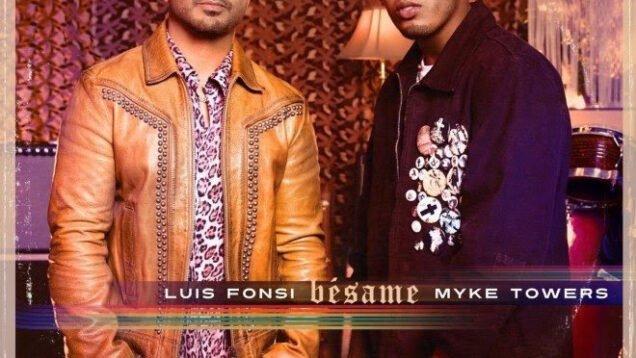 Luis Fonsi x Myke Towers – Bésame