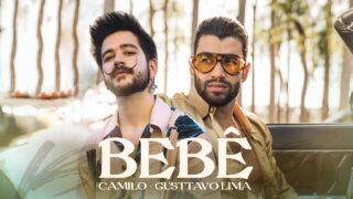 Camilo, Gusttavo Lima – BEBÊ (Official Video)