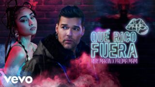 Ricky Martin, Paloma Mami – Qué Rico Fuera (Official Video)