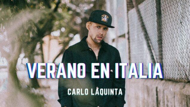 Carlo LaQuinta – Verano en Italia [Official Video]