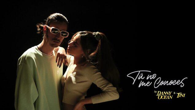 Danny Ocean x TINI – Tú no me conoces (Official Music Video)